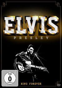 Cover Elvis Presley - King Forever [DVD]